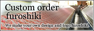 Custom order furoshiki / We make your design furoshiki.