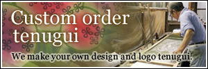 Custom order tenugui / We make your original Kendo tenugui.
