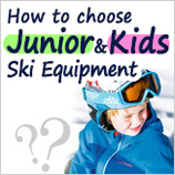 How to choose children's Ski equipment